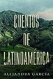 Cuentos de Latinoamérica: Kurzgeschichten aus Lateinamerika in einfachem Spanisch