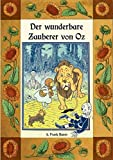 Der wunderbare Zauberer von Oz - Die Oz-Bücher Band 1: Deutsche Neuübersetzung von Maria Weber
