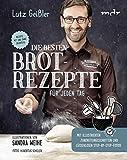 Die besten Brotrezepte für jeden Tag - Rezepte mit und ohne Sauerteig - mit illustrierten Zubereitungsschritten, lückenlosen Step-by-Step-Fotos und vielen...