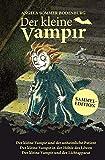 Der kleine Vampir: Der kleine Vampir und der unheimliche Patient, Der kleine Vampir in der Höhle des Löwen, Der kleine Vampir und der Lichtapparat (Der kleine...