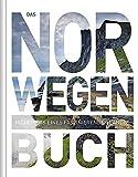 Das Norwegen Buch: Highlights eines faszinierenden Landes (KUNTH Das ... Buch. Highlights einer faszinierenden Stadt)