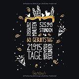 Gästebuch 60. Geburtstag: Geburtstags Deko & Geschenk zur Feier des 60.Geburtstag für Mann oder Frau / 60 Geburtstag Gästebuch / Buch zum Eintragen für...