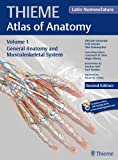 General Anatomy and Musculoskeletal System (Latin) (Thieme Atlas of Anatomy, Band 1)
