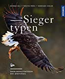 Siegertypen: Überlebensstrategien der Greifvögel