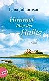 Himmel über der Hallig: Roman