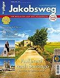 Jakobsweg – Aufbruch nach Santiago: Sonderausgabe des Magazins 'der pilger'