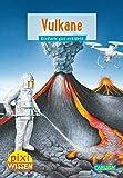 Pixi Wissen 6: Vulkane: Einfach gut erklärt! (6)