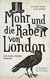 Mohr und die Raben von London: Ein Karl-Marx-Roman (Eulenspiegel Kinderbuchverlag)