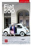 Fiat 500: Bewegte Zeiten