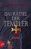 Das Rätsel der Templer: Roman (Gero von Breydenbach, Band 2)