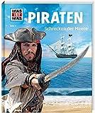 WAS IST WAS Band 71 Piraten. Schrecken der Meere (WAS IST WAS Sachbuch, Band 71)