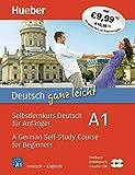 Deutsch ganz leicht A1: Selbstlernkurs Deutsch für Anfänger ― A German Self-Study Course for Beginners / Paket: Textbuch + Arbeitsbuch + 2 Audio-CDs (......