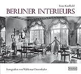 Berliner Interieurs 1910 - 1930