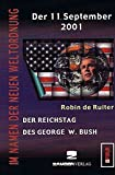 Der 11. September 2001: Der Reichstag des George W. Bush (Z-Forum)