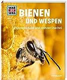WAS IST WAS Band 19 Bienen und Wespen. Flüssiges Gold und spitzer Stachel (WAS IST WAS Sachbuch, Band 19)