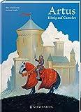 Artus: König auf Camelot