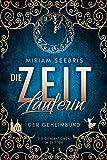 Die Zeitläuferin - Der Geheimbund (Die Generationen im Zeittor, Band 1)