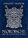 Nordische Götter- und Heldensagen