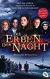 Die Erben der Nacht - Draculas Erwachen: Das Buch zum großen TV-Serienhighlight (Die Erben der Nacht – Die Filmbuch-Reihe, Band 1)