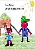 Leon sagt NEIN!: Ein Stark-mach-Buch für Grundschulkinder