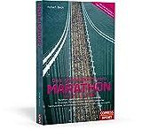 Das große Buch vom Marathon - Lauftraining mit System - Marathon-, Halbmarathon und 10-km-Training - Für Einsteiger, Fortgeschrittene und ... Krafttraining,...