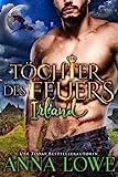 Töchter des Feuers: Irland (Billionaires und Bodyguards 5)