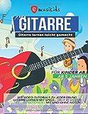 Gitarre lernen leicht gemacht - für Kinder ab 5 Jahren mit Video Tutorials zu jeder Übung, mit und ohne Noten: Gitarre lernen mit Spaß - über 40 Videos und...