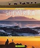 Highlights Südafrika. Das schönste Ende der Welt in einem Reisebildband. 50 Traumziele Südafrikas wie Kapstadt, Kruger Nationalpark, Johannesburg,...