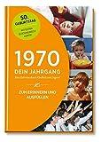 1970 - Dein Jahrgang: Eine Zeitreise durch Kindheit und Jugend zum Erinnern und Ausfüllen - 50. Geburtstag (Geschenke-Kosmos Jahrgangsbücher zum Geburtstag,...
