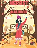 Herbst Malbuch: Für Erwachsene mit ländlichen Szenen, Blumen und schönen Herbstlandschaften │ Entspannung und Stressabbau Herbstmuster Designs