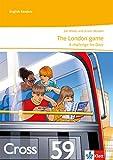 The London game. A challenge for Dave: Unit-Lektüre mit Online-Lehrerservicematerial und Audiodownload 2. Lernjahr: Englische Lektüre für die 6. Klasse...