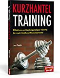 Kurzhantel-Training: Effektives und kostengünstiges Training für mehr Kraft und Muskelzuwachs. Das Workout für zuhause mit den besten Kurzhantel Übungen.