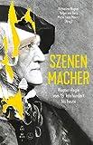 Szenen-Macher -Wagner-Regie vom 19. Jahrhundert bis heute-. Buch. Diskurs Bayreuth 3