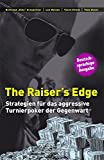 The Raiser's Edge: Strategien für das aggressive Turnierpoker der Gegenwart
