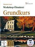 Ölmalerei: Grundkurs (Workshop)
