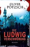 Die Ludwig-Verschwörung: Historischer Triller
