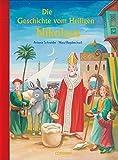 Die Geschichte vom Heiligen Nikolaus (Bilder- und Vorlesebücher)