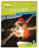 memo Wissen entdecken. Piraten: Schiffe, Schätze, Raubzüge. Das Buch mit Poster!