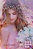Göttertochter. Das Kind der Jahreszeiten (Buch 5): Götter-Fantasy voller Romantik (Geschichten der Jahreszeiten)