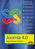 Joomla! 4.0 Das Kompendium - Das umfassende Praxiswissen - aktuellste Version