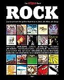 Rock: Das Gesamtwerk der größten Rock-Acts im Check, Teil 1. Ein Eclipsed-Buch.: Das Gesamtwerk der größten Rock-Acts im Check: alle Albwn, alle Songs. Teil...