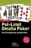 Pot-Limit Omaha Poker - Die Strategie der großen Pots