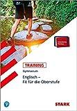STARK Training Gymnasium - Englisch - Fit für die Oberstufe