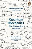 Quantum Mechanics: The Theoretical Minimum (Theoretical Minimum 2) (English Edition)