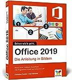 Office 2019: Die Anleitung in Bildern. Komplett in Farbe. Ideal für alle Einsteiger, auch Senioren: Die Anleitung in Bildern / in Farbe / Word, Excel, ......