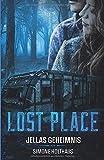 Lost Place - Jellas Geheimnis