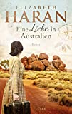 Eine Liebe in Australien: Roman