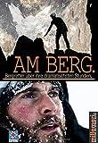 Am Berg.: Bergretter über ihre dramatischsten Stunden. (millemari. Bibliothek der Extreme.)
