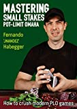 Mastering Small Stakes Pot-Limit Omaha: How to Crush Modern PLO Games
