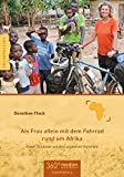 Als Frau allein mit dem Fahrrad rund um Afrika: Durch 33 Länder auf dem schwarzen Kontinent